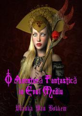 O Aventură Fantastică în Evul Mediu