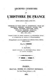 Archives curieuses de l'histoire de France depuis Louis XI jusqu'à Louis XVIII ...: Volume1;Volume3