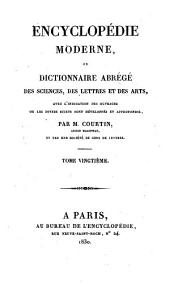 Encyclopédie moderne, ou, Dictionnaire abrégé des sciences, des lettres et des arts: avec l'indication des ouvrages ou les divers sujets sont développés et approfondis, Volume20