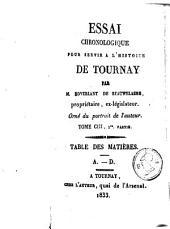 Essai chronologique pour servir à l'histoire de Tournay: Volume101;Volume103