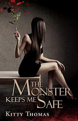 The Monster Keeps Me Safe