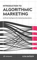 Introduction to Algorithmic Marketing