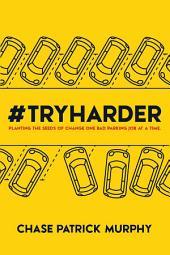 #Tryharder