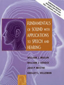 Fundamentals of Sound with Applications to Speech and Hearing Book