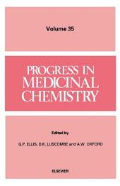Progress in Medicinal Chemistry: Volume 35