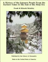 A History of the Japanese People From the Earliest Times to the End of the Meiji Era PDF