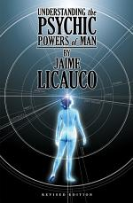 Understanding the Psychic Powers of Man (Revised Edition)