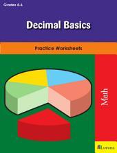Decimal Basics: Practice Worksheets