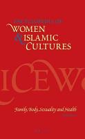 Encyclopedia of Women   Islamic Cultures PDF