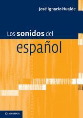 Los sonidos del español: Spanish Language edition