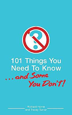 101 Things You Need To Know      And Some You Don t  PDF