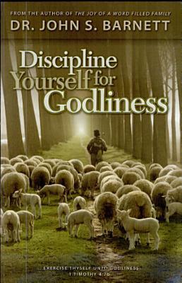 Discipline Yourself for Godliness PDF