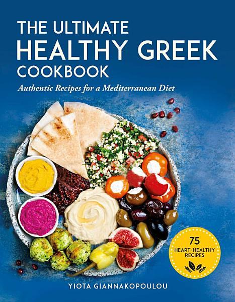 The Ultimate Healthy Greek Cookbook
