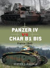 Panzer IV vs Char B1 bis: France 1940