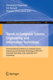 Trends in Computer Science, Engineering and Information Technology: First International Conference, CCSEIT 2011, Tirunelveli, Tamil Nadu, India, September 23-25, 2011, Proceedings