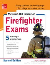 McGraw-Hill Education Firefighter Exam, 2nd Edition: Edition 2