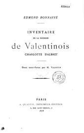 Inventaire de la duchesse de Valentinois, Charlotte d'Albret