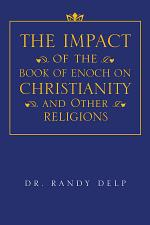 The Impact of the Book of Enoch on Christianity and Other Religions