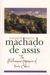 The Posthumous Memoirs of Br?s Cubas