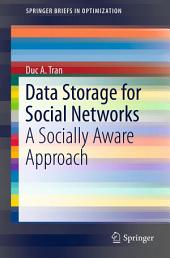 Data Storage for Social Networks: A Socially Aware Approach