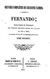 Oeuvres complètes du chanoine Schmid: Fernando