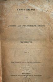 Proceedings of the Manchester Literary and Philosophical Society: Volumes 1-2
