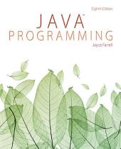 Java Programming: Edition 8