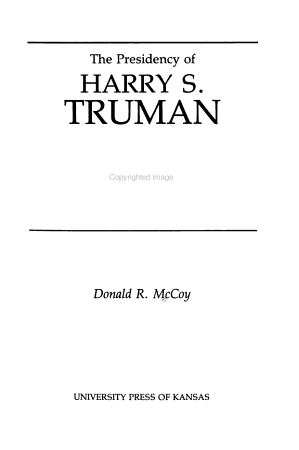 The Presidency of Harry S  Truman PDF