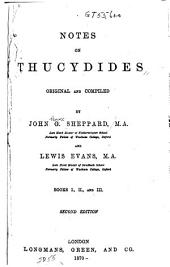 Notes on Thucydides, Original and Compiled: Books I., II., and III.