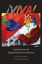 Â¡VIVA!: Community Arts and Popular Education in the Americas