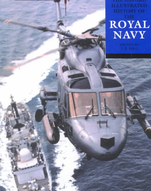 The Oxford Illustrated History of the Royal Navy