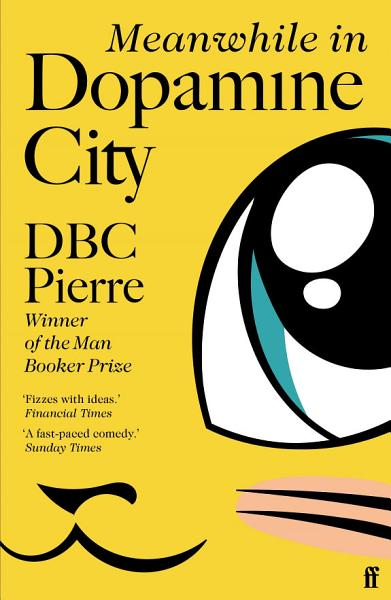 Download Meanwhile in Dopamine City Book