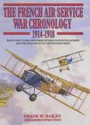 French Air Service War Chronology  1914 1918 PDF