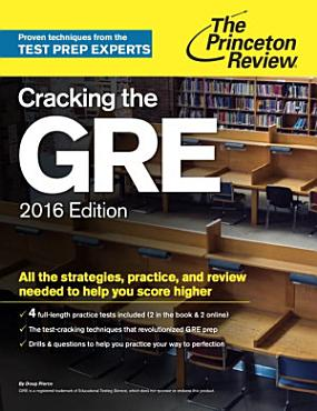 Cracking the GRE with 4 Practice Tests  2016 Edition PDF