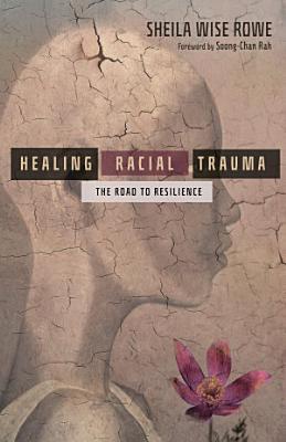 Healing Racial Trauma