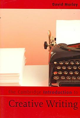 The Cambridge Introduction to Creative Writing PDF