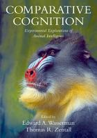 Comparative Cognition   Experimental Explorations of Animal Intelligence PDF