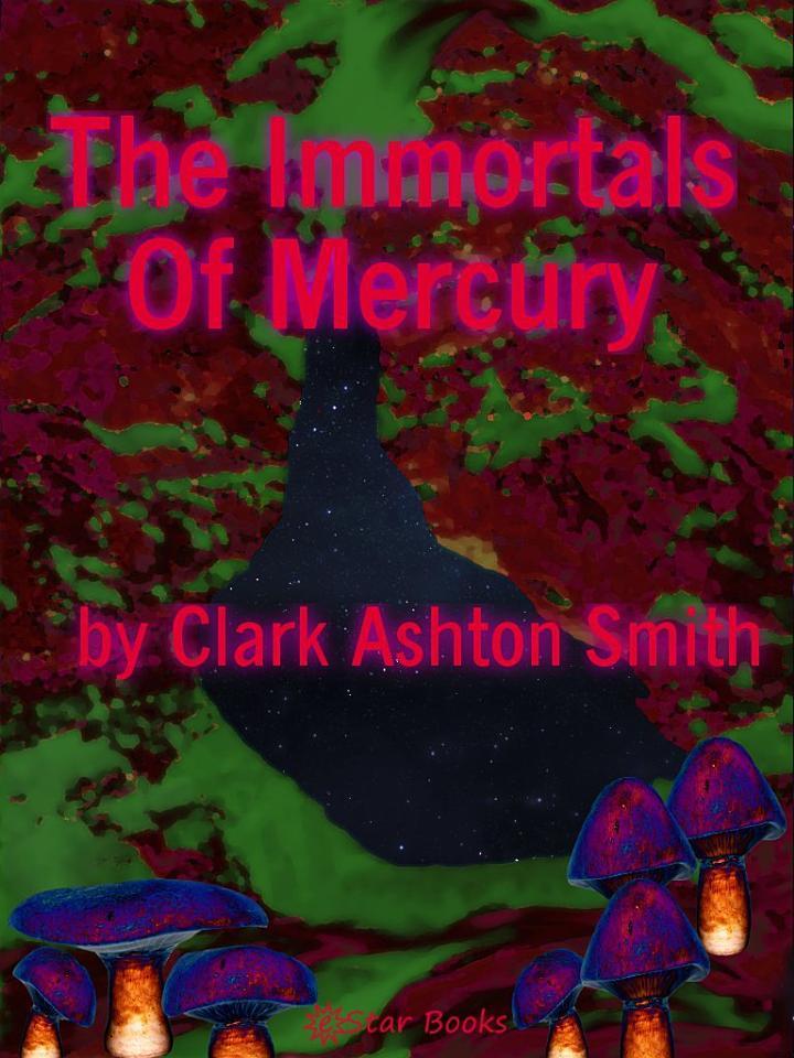 The Immortals of Mercury