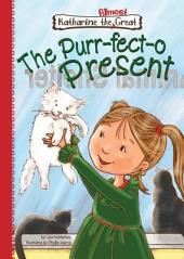The Purr-fect-o Present: Book 10