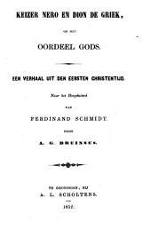 Keizer Nero en Dion de Griek, of Het oordeel Gods: een verhaal uit den eersten Christentijd