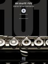 101 Flute Tips: Stuff All the Pros Know and Use