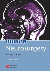 Essential Neurosurgery: Edition 3