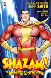 Shazam!: Monster Society of Evil: Issues 1-4