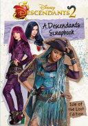 A Descendants Scrapbook  The Isle of the Lost Edition Book