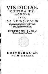 Vindiciae, Contra Tyrannos : Sive, De Principis In Populum, Populique in Principem, legitima potestate