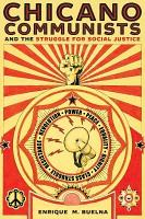 Chicano Communists and the Struggle for Social Justice PDF