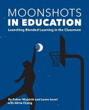 Moonshots in Education