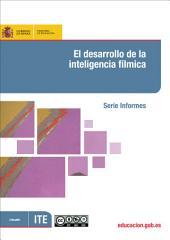 El desarrollo de la inteligencia fílmica