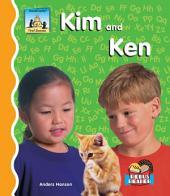 Kim and Ken
