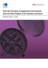 Conflits et fragilité Suivi des Principes pour l'engagement international dans les États fragiles et les situations précaires : Haïti